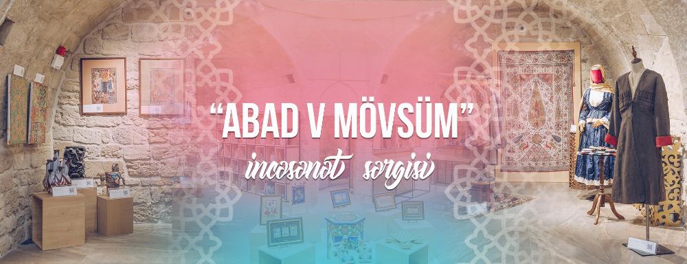 """""""ABAD V mövsüm"""" adlı sərginin açılışı olub"""