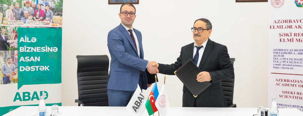 """""""ABAD"""" və Şəki Regional Elmi Mərkəzi arasında Memorandum imzalandı"""